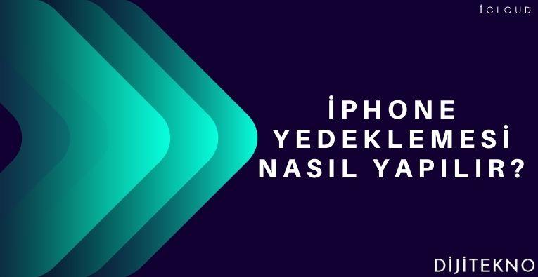iphone yedekleme nasil yapilir