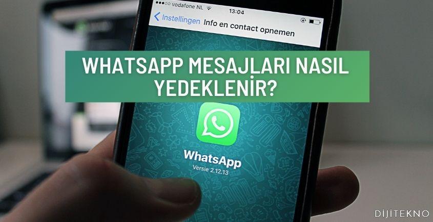 whatsapp mesajlari nasil yedeklenir