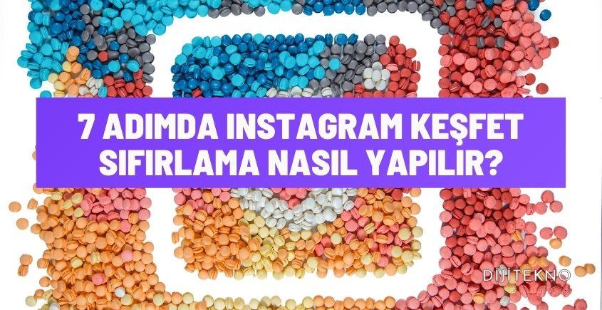 instagram kesfet sifirlama