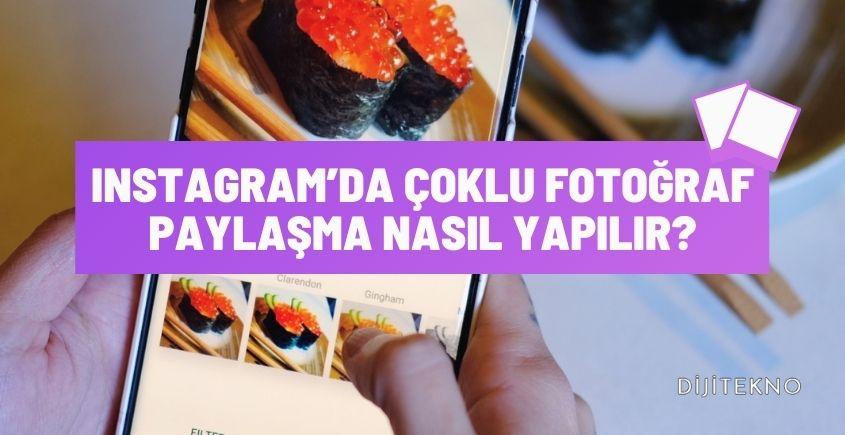 instagramda coklu fotograf paylasma